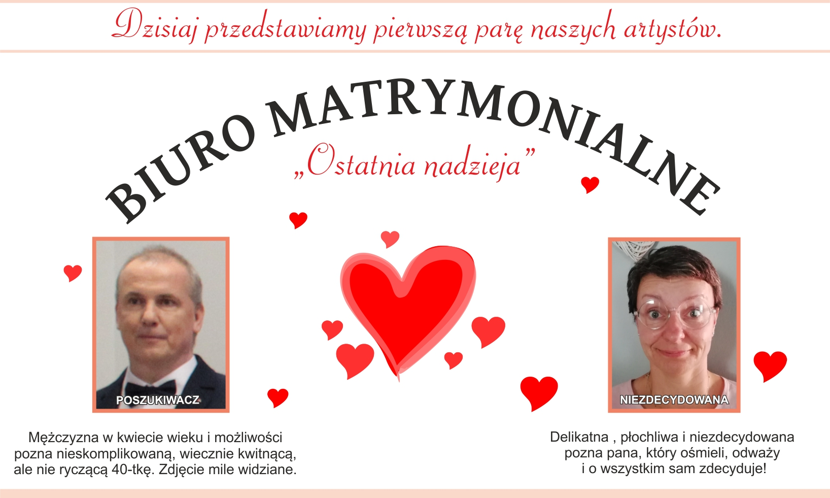 """plakat przedstawia napis; Biuro matrymonialne """"Ostatnaia nadzieja"""". Fotografie wykonawców: poszukiwacz i Niezdecydowana oraz charakterystykę."""