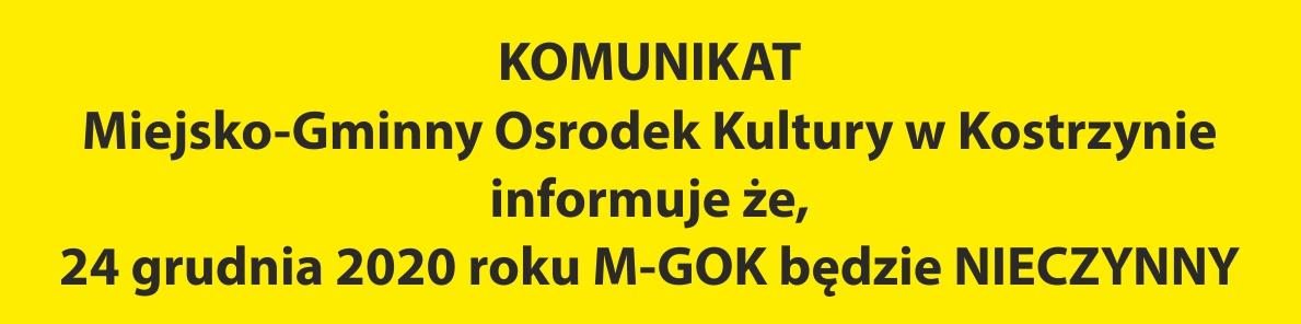 kOMUNIKAT, M-GOK nieczynny 24 grudnia 2020r.