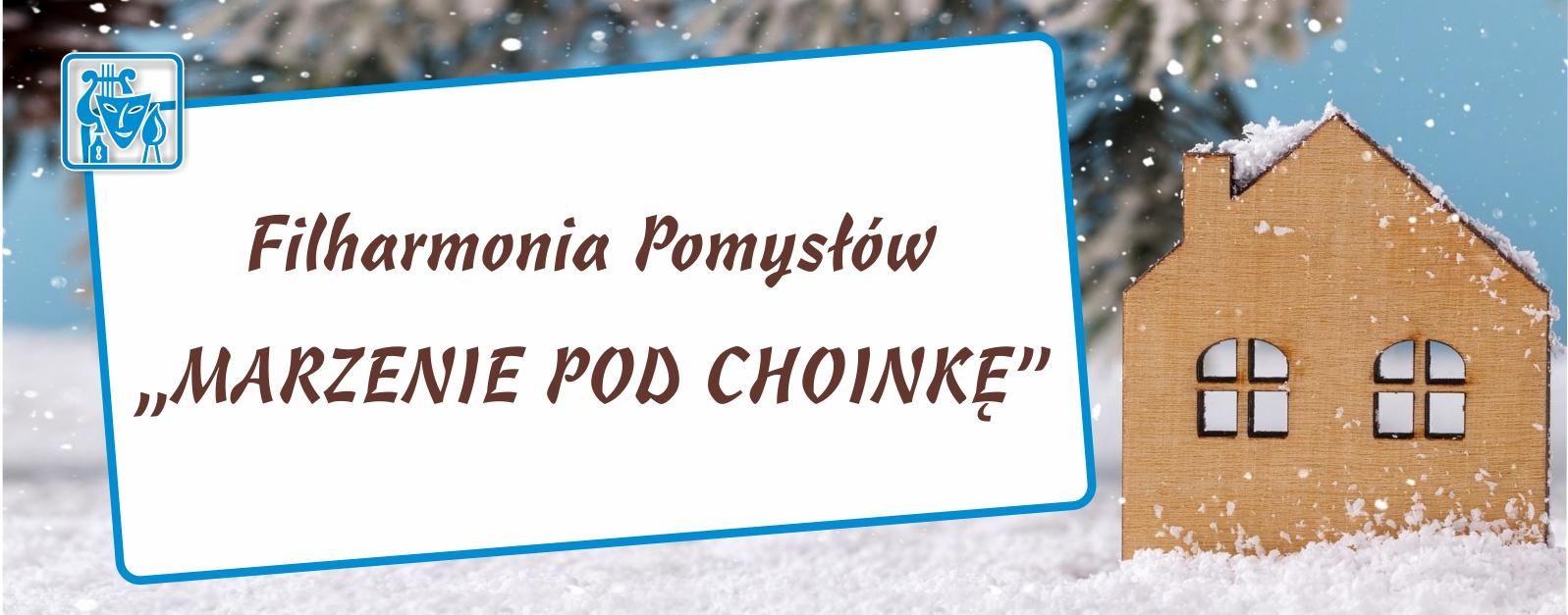 Plakat ferii zimowych z napisem Filharmonia pomysłów, Marzenie pod choinkę