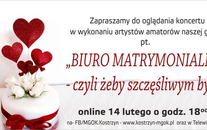 Plakat, zaproszenie na koncet pt. Biuro Martymonialne, 14 lutego 0 godz. 18.00