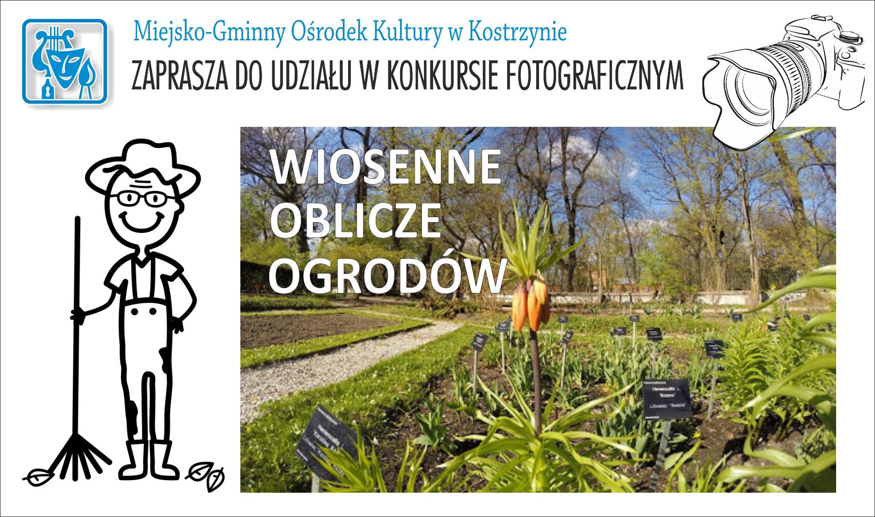 Plakat zaprasza do konkursu fotograficznego pt. Wiosenne oblicze ogrodów.