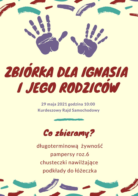 Zbiórka dla Ignasia i jego rodziców.