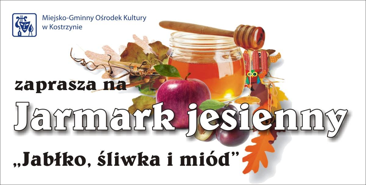 Plakat, Jarmark Jesienny pt. Jabłko, śliwka i miód